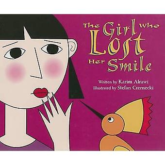The Girl Who Lost Her Smile by Karim Alrawi - Stefan Czernecki - 9781