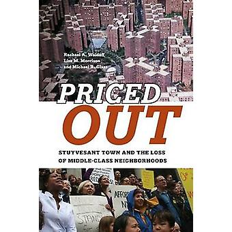 Priced Out - Stuyvesant Town and the Loss of Middle-Class Neighborhood