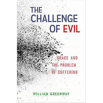 Utfordringen med onde - nåde og problemet med lider av William