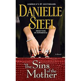 The Sins of the Mother by Danielle Steel - 9780440245230 Book