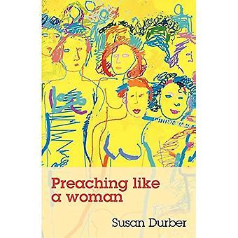 Preaching Like a Woman