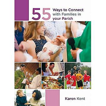 55 Möglichkeiten zur Kontaktaufnahme mit Familien in Ihrer Pfarrei