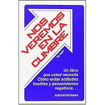 Nos Veremos En La Cumbre by Zig Ziglar - 9780882893235 Book