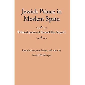 Judiska Prince i muslimska Spanien: valda dikter av Samuel Ibn Nagrela