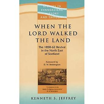 When the Lord Walked the Land by Jeffrey & Kenneth