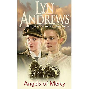 Angels of Mercy - A gripping saga of sisters - love and war by Lyn And