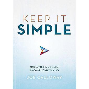Keep It Simple by Joe Calloway