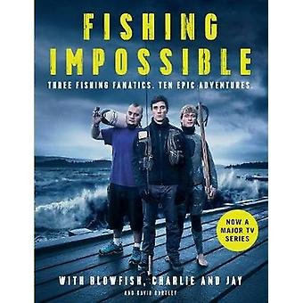 Fishing Impossible by The Blowfish