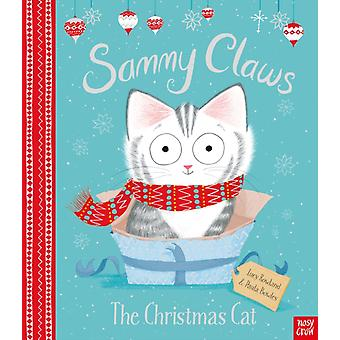 Sammy Claws the Christmas Cat by Lucy Rowland