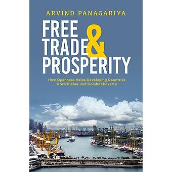 Free Trade and Prosperity by Arvind Panagariya