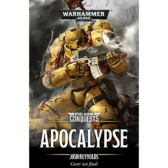 Space Marine Conquests Apocalypse by Josh Reynolds