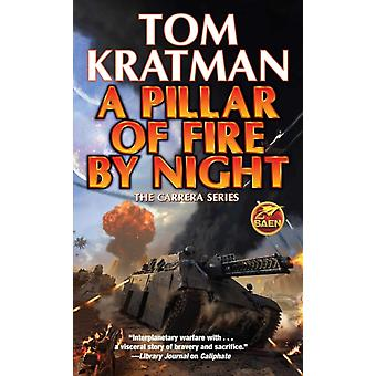 Pillar of Fire by Night by Other BAEN BOOKS