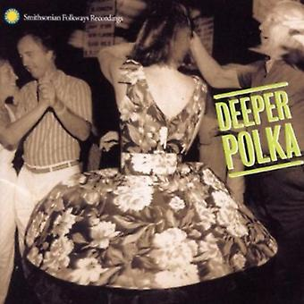 Deeper Polka-More Dance Music From the Midwest - Deeper Polka-More Dance Music From the Midwest [CD] USA import