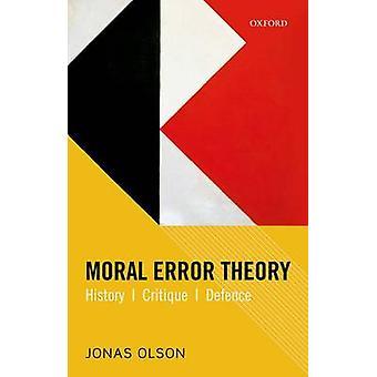 Moralsk fejlteori af Jonas Olson