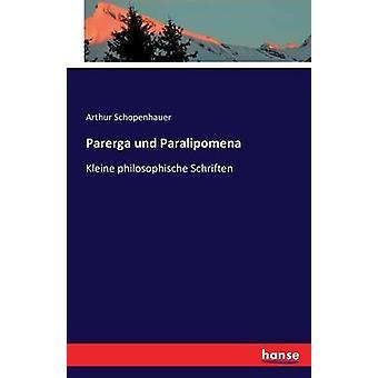 Parerga und Paralipomena por Schopenhauer y Arturo