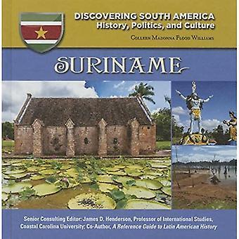 Surinam (upptäcka Sydamerika: historia, politik och kultur)