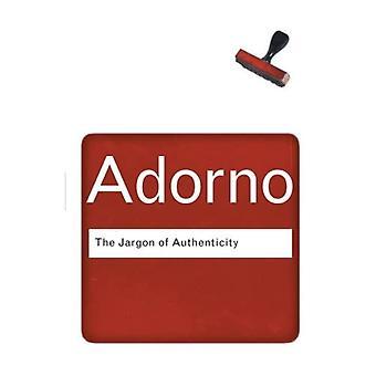 Het Jargon van authenticiteit (Routledge Classics)
