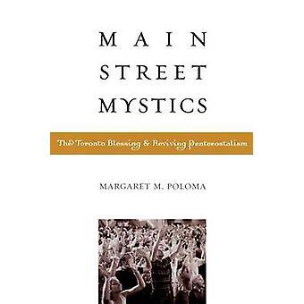 Main Street Mystics by Margaret Poloma
