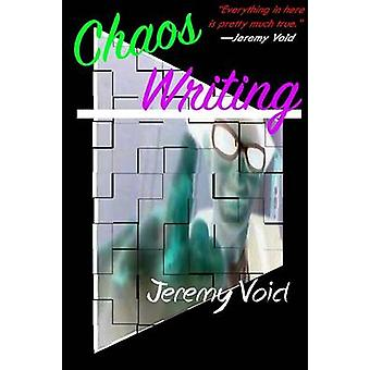 Chaos Writing by Void & Jeremy