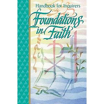 Foundations in Faith Handbook for Inquirers by RCL Benziger