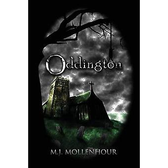 Oddington by Mollenhour & M. J.