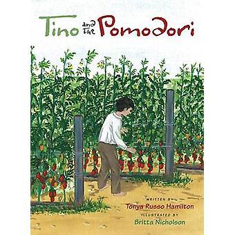 Tino and the Pomodori by Hamilton & Tonya Russo
