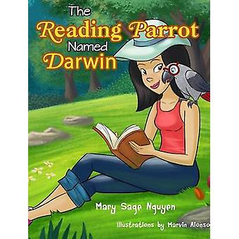 The Reading Parrot Named Darwin by Nguyen & Mary Sage