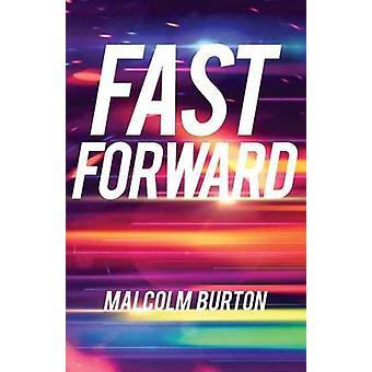 Fast Forward by Burton & Malcolm