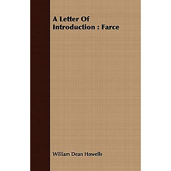 A Letter of Introduction Farce by Howells & William Dean