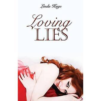 Loving Lies by Kage & Linda