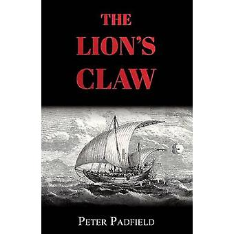The Lions Claw by Padfield & Peter