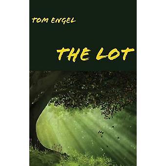 The Lot a Teen Boys Adventure by Engel & Tom