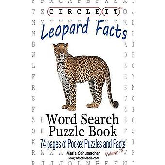 Circle It Leopard Facts Word Search Puzzle Book by Lowry Global Media LLC