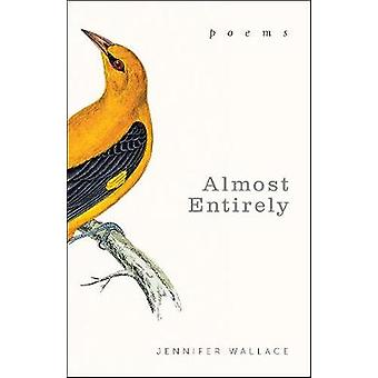 Almost Entirely Poems by Wallace & Jennifer