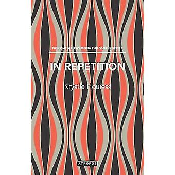 In Repetition by Houiess & Krystle