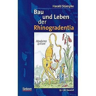 Bau Und Leben Der Rhinogradentia 56.  57. Tausend by Stumpke & Harald