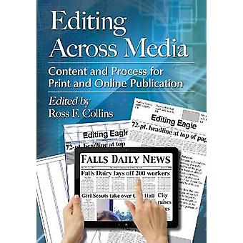 Editing Across Media - Content and Process for Print and Online Public
