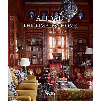 Alidad  The Timeless Home by Min Hogg & Sarah Stewart Smith