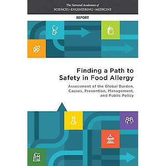 Finding a Path to Safety in Food Allergy - Assessment of the Global Bu