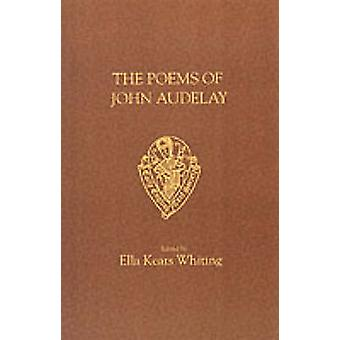The Poems (New edition) by John Audelay - E.K. Whiting - 978085991687