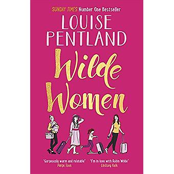 Wilde Women by Louise Pentland - 9781785769306 Book