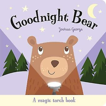 Goodnight Bear by Joshua George - 9781787007512 Book
