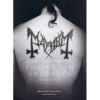 The Death Archives - Mayhem 1984-94 by Jorn Stubberud - 9781787601291
