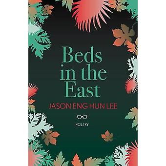 Beds in the East by Jason Eng Hun Lee - 9781912477821 Book