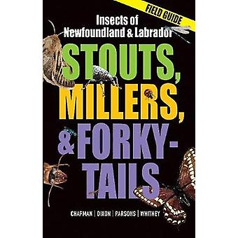 Stouts - Millers - and Forky-Tails - Insects of Newfoundland and Labra