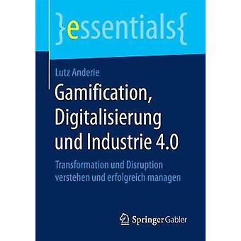 Gamification - Digitalisierung Und Industrie 4.0 - Transformation Und