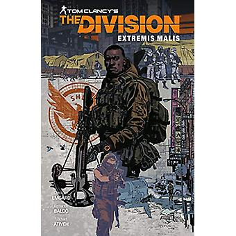 Tom Clancy's The Division - Extremis Malis by Christofer Emgard - 9781