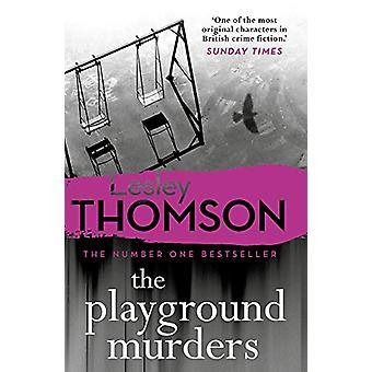 The Playground Murders by Lesley Thomson - 9781786697264 Book