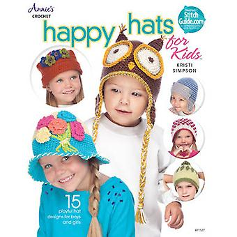 Happy Hats for Kids  15 Playful Hat Designs for Boys and Girls by Kristi Simpson