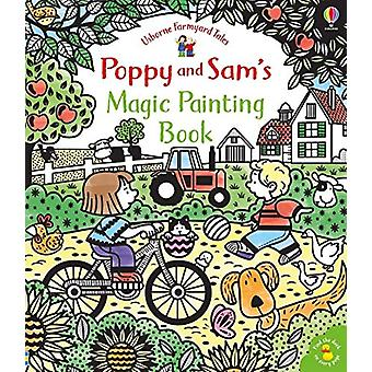 Poppy and Sam's Magic Painting Book by Sam Taplin - 9781474952750 Book
